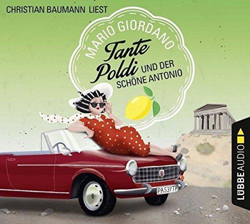 Tante Poldi und der schöne Antonio (Sizilienkrimi, Band 3)