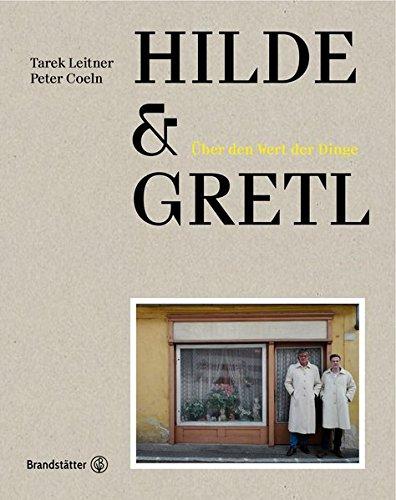 Hilde & Gretl - Über den Wert der Dinge