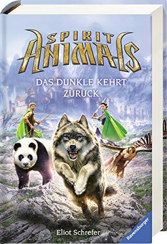 Spirit Animals, Band 8: Das Dunkle kehrt zurück