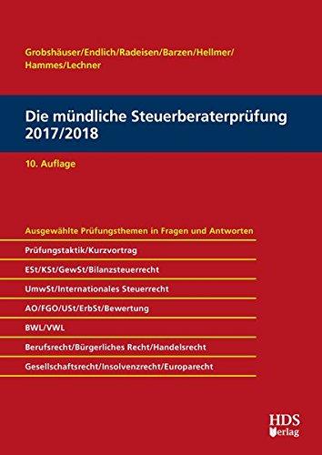Die mündliche Steuerberaterprüfung 2017/2018