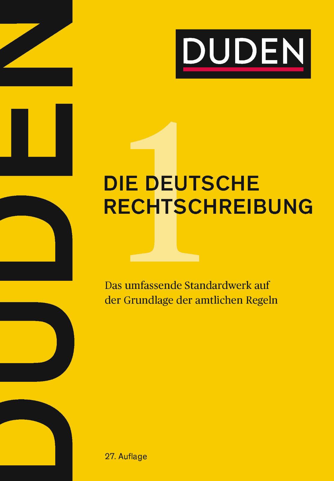 DUDEN - Die deutsche Rechtschreibung - NEUE AUFLAGE - 27. Auflage
