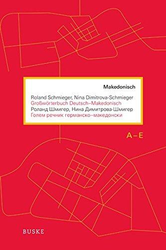 Großwörterbuch Deutsch-Makedonisch