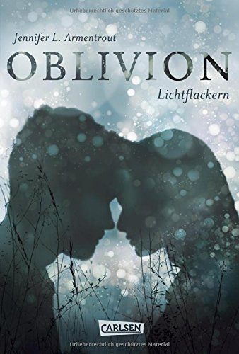 Oblivion 3. Lichtflackern (Opal aus Daemons Sicht erzählt) (Obsidian)