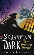 Sebastian Dark - Der Piratenprinz: Band 2