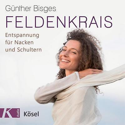 + Bisges Günther Feldenkrais Entspannung für Nacken und Schultern CD HörBuch NEU
