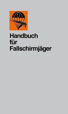 HANDBUCH FÜR FALLSCHIRMJÄGER der NVA 1982 (Nationale Volksarmee Willi Sänger NEU