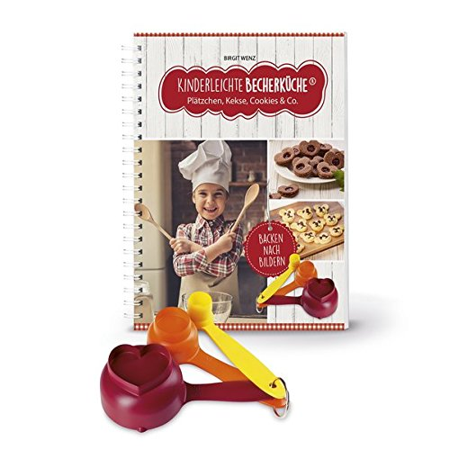 Kinderleichte Becherküche - Plätzchen, Kekse, Cookies & Co.: Backset inkl. 3-teiliges Messbecher-Set, bekannt aus