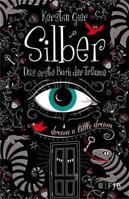 Silber: Das erste Buch der Träume - Kerstin Gier [Gebundene Ausgabe]
