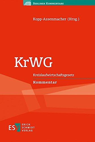 KrWG: Kreislaufwirtschaftsgesetz Kommentar (Berliner Kommentare)