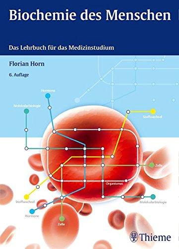Biochemie des Menschen: Das Lehrbuch für das Medizinstudium