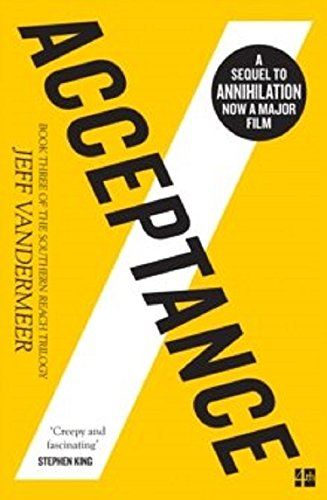 Acceptance: The Southern Reach Trilogy 3