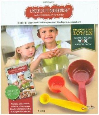 Kinderleichte Becherküche - Leckere Backideen für Kinder von Birgit Wenz (Buch)