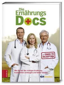 Die Ernährungs-Docs von Britta Probol, Anne Fleck, Jörn Klasen, Matthias Riedl