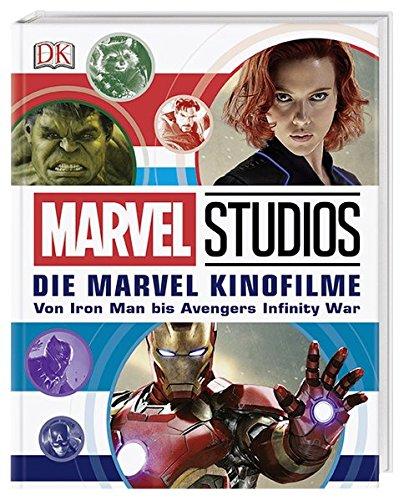 Marvel Studios Die Marvel Kinofilme Von Iron Man Bis Avengers Infinity War