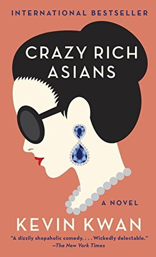 Crazy Rich Asians (Cover Bild kann abweichen) (Crazy Rich Asians Trilogy)