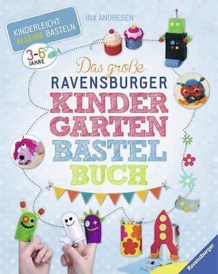 Das große Ravensburger Kindergarten-Bastelbuch - Ina Andresen - 9783473553075