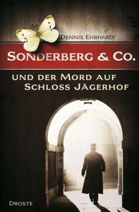 Sonderberg & Co. und der Mord auf Schloss Jägerhof