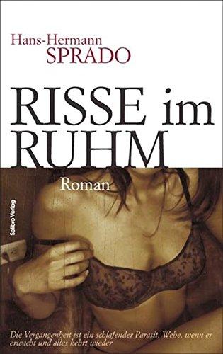 Risse im Ruhm: Roman (Subkutan)