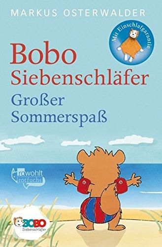 Bobo Siebenschläfer. Großer Sommerspaß: Bildgeschichten für ganz Kleine