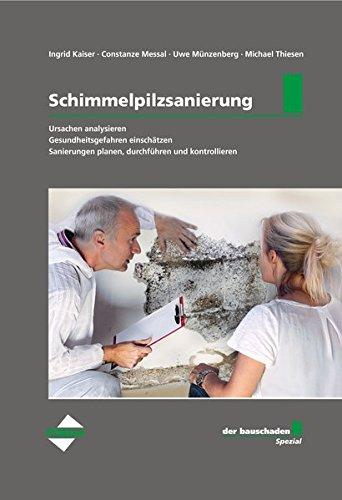 der bauschaden-Spezial Schimmelpilzsanierung: Kombi-Paket: Buch + E-Book (PDF + EPUB)