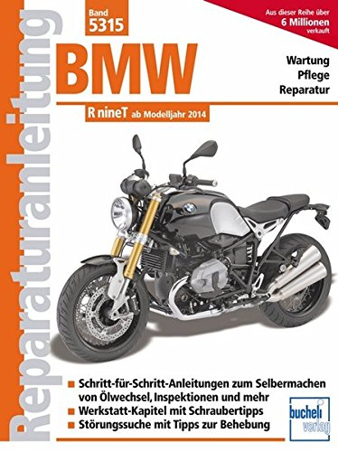 BMW RnineT: ab Modelljahr 2014 (Reparaturanleitungen)