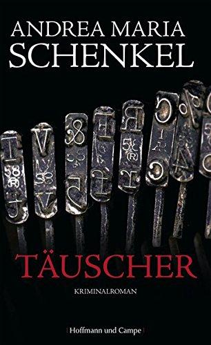 Täuscher: Kriminalroman