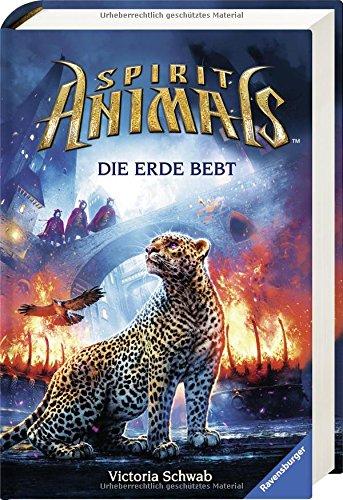 Spirit Animals, Band 9: Die Erde bebt