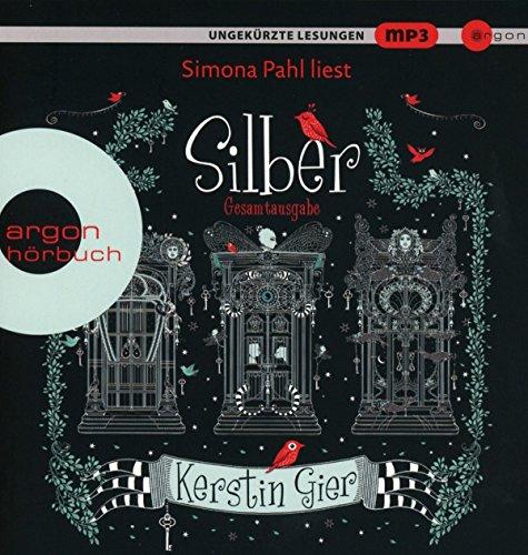 Silber - Die Trilogie der Träume: Das erste Buch der Träume, Das zweite Buch der Träume, Das dritte Buch der Träume