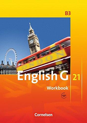 English G 21 - Ausgabe B / Band 3: 7. Schuljahr - Workbook mit Audio-Materialien