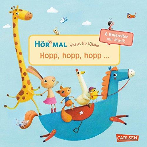 Verse für Kleine: Hopp, hopp, hopp ...: ... und andere Kniereiter mit Musik (Hör mal)