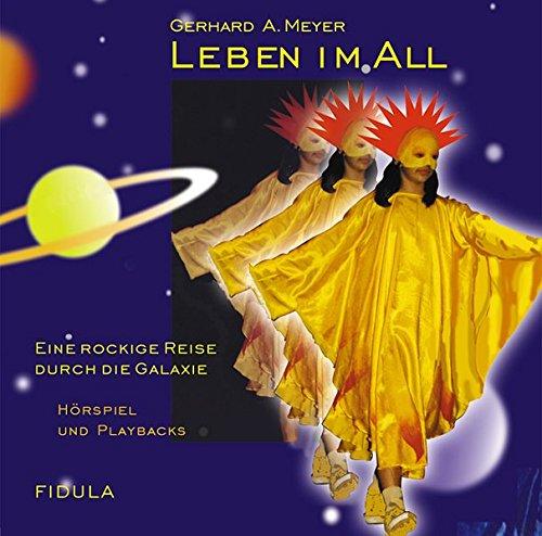 Leben im All - CD: Gesamtaufnahme und Playbacks zum gleichnamigen Musical