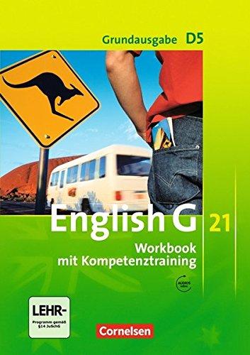 English G 21 - Grundausgabe D / Band 5: 9. Schuljahr - Workbook mit Audio-Materialien: Mit Wörterverzeichnis zum Wortschatz der Bände 1-5