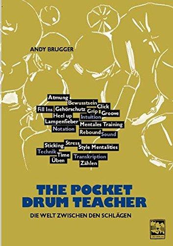 The Pocket Drum Teacher: Die Welt zwischen den Schlägen am Schlagzeug