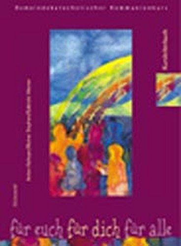 Für euch - für dich - für alle. Gemeindekatechetischer Kommunionkurs: Für euch, für dich, für alle, Neufassung, Kursleiterbuch