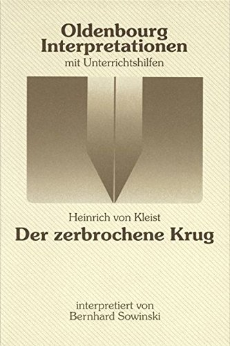 Oldenbourg Interpretationen: Der zerbrochene Krug: Band 73
