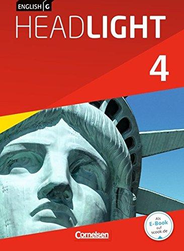 English G Headlight - Allgemeine Ausgabe: Band 4: 8. Schuljahr - Schülerbuch: Kartoniert