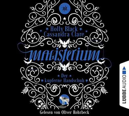 Magisterium: Der kupferne Handschuh. Teil 2. (Magisterium-Serie, Band 2)