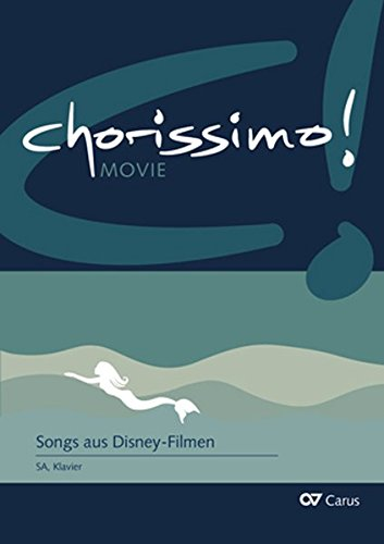 chorissimo! MOVIE Bd. 3: Songs aus Disney-Filmen