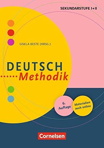 Fachmethodik: Deutsch-Methodik (5., überarbeitete Auflage): Handbuch für die Sekundarstufe I und II. Buch mit Materialien über Webcode