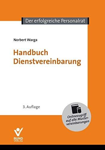Handbuch Dienstvereinbarung: Mit Onlinezugang auf alle Mustervereinbarungen