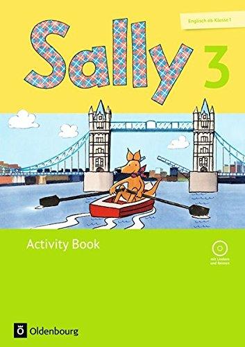 Sally - Englisch ab Klasse 1 - Ausgabe für alle Bundesländer außer Nordrhein-Westfalen (Neubearbeitung): 3. Schuljahr - Activity Book: Mit Audio-CD und Portfolio-Heft