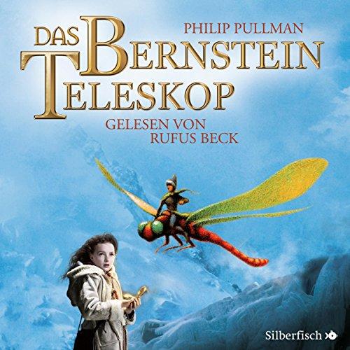 His Dark Materials, Band 3: Das Bernstein-Teleskop: 16 CDs