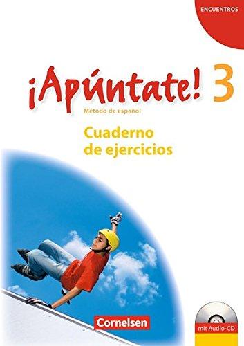 ¡Apúntate! - Ausgabe 2008 / Band 3 - Cuaderno de ejercicios mit Audio-Materialien