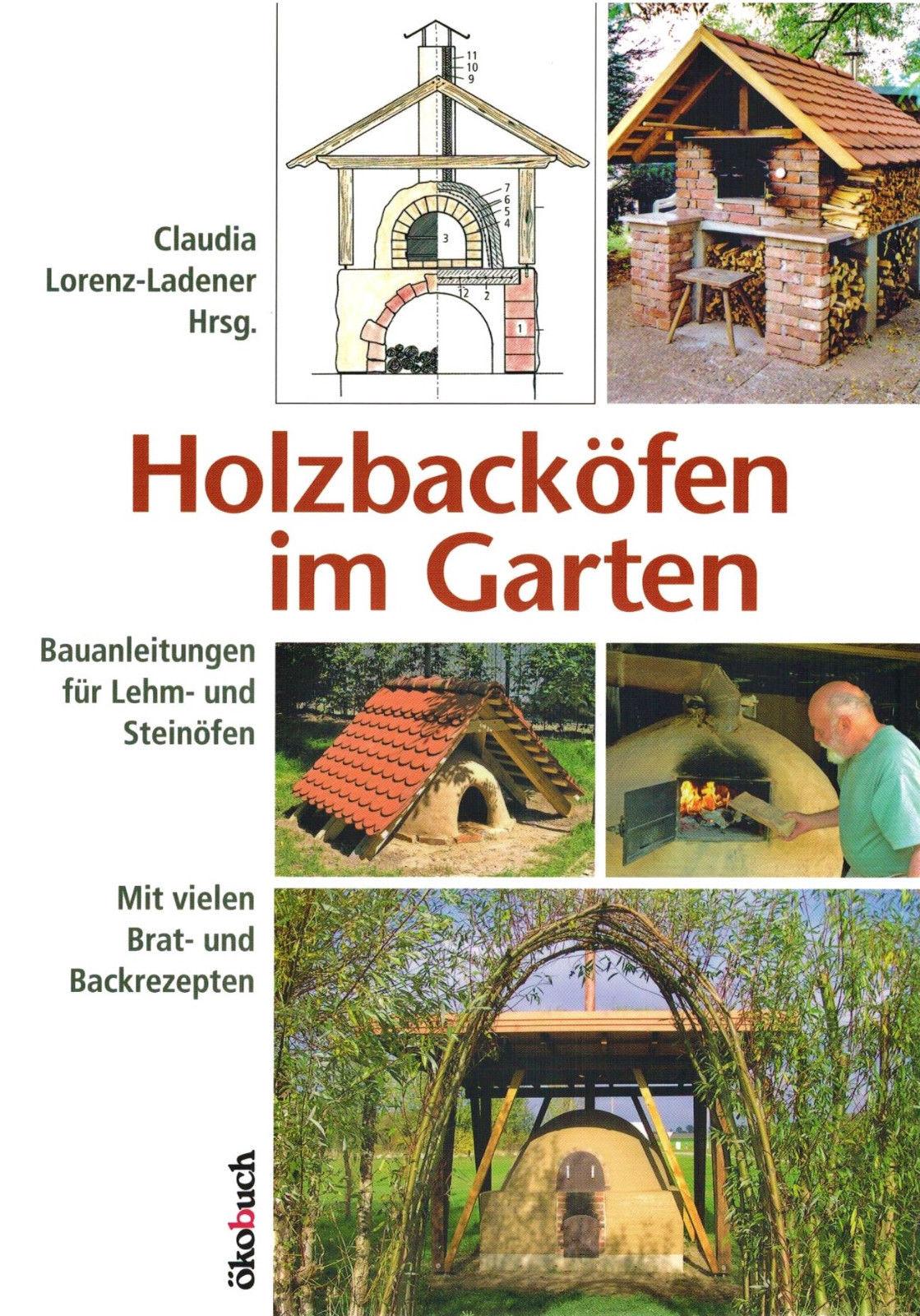 Holzbacköfen im Garten - Bauanleitungen für Lehm- und Steinöfen. Selber bauen!